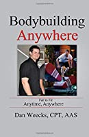 Bodybuilding Anywhere: A fitness routine for the professional traveler, written by an American Ninja Warrior
