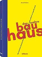 Das wahre Bauhaus: Wie eine kleine deutsche Schule, die es nur wenige Jahre gab, weltweit zur Legende wurde
