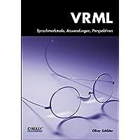 VRML. Sprachmerkmale, Anwendungen, Perspektiven