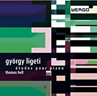 Ligeti: Etudes for piano by Thomas Hell (2013-01-08)