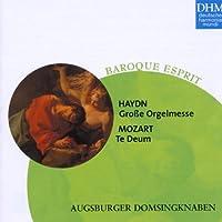 Haydn, Mozart: Grosse Orgelmesse: Te Deum