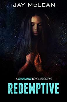 Redemptive (Combative Trilogy Book 2) by [McLean, Jay]