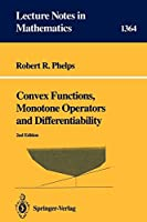 Convex Functions, Monotone Operators and Differentiability (Lecture Notes in Mathematics)