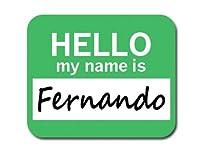 フェルナンドこんにちは、私の名前はマウスパッド