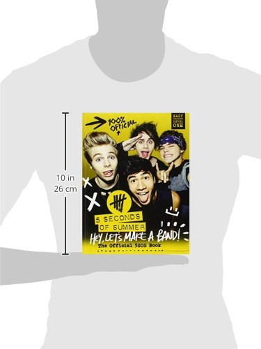 5 Seconds of Summer: Hey, Let's Make a Band!: The Official 5SOS Book 5 Seconds of Summer HarperCollins Publishers Ltd