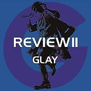 REVIEW II ~BEST OF GLAY~[4CD](特典なし)