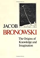 The Origins of Knowledge and Imagination (The Silliman Memorial Lectures Series)
