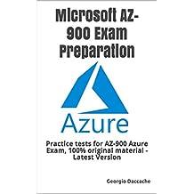 Microsoft AZ-900 Exam Preparation: Practice tests for AZ-900 Azure Exam, 100% original material - Latest Version