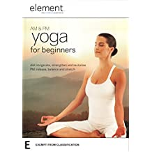 Element AM & PM Yoga for Beginners
