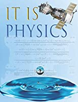 IT IS PHYSICS: Physics Laboratory Notebook for Science Student - Research - College