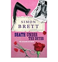 [Death Under the Dryer: The Fethering Mysteries] [by: Simon Brett]