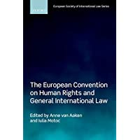 The European Convention on Human Rights and General International Law (European Society of International Law) (English Edition)