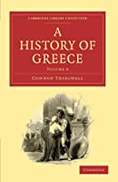 A History of Greece (Cambridge Library Collection - Classics)