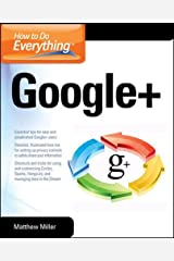 How to Do Everything Google+ Paperback