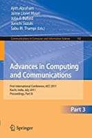 Advances in Computing and Communications, Part III: First International Conference, ACC 2011, Kochi, India, July 22-24, 2011. Proceedings, Part III (Communications in Computer and Information Science)
