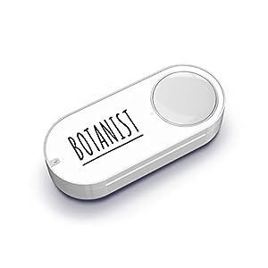 BOTANIST Dash Button