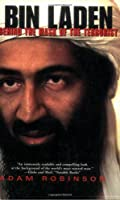 Bin Laden: Behind the Mask of the Terrorist