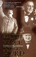 The Search For Peace: A Century of Peace Diplomacy