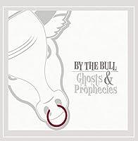 Ghosts & Prophecies