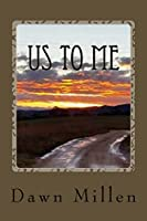 Us to Me: A Book for the Broken
