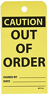 NMC RPT145 CAUTION - OUT OF ORDER Accident Prevention Tag, Unrippable Vinyl, 3 Length, 6 Height, Black on Yellow (Pack of 25) by NMC