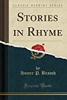 Stories in Rhyme (Classic Reprint)