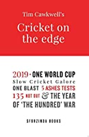 Cricket on the Edge: the year of 'The Hundred' war