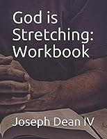 God is Stretching: Workbook