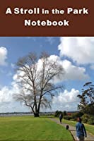 A Stroll in the Park: Take in the beauty of nature with either a leisurely walk or to take your dog for its daily exercise. You can use this composition notebook to jot down your favorite routes.