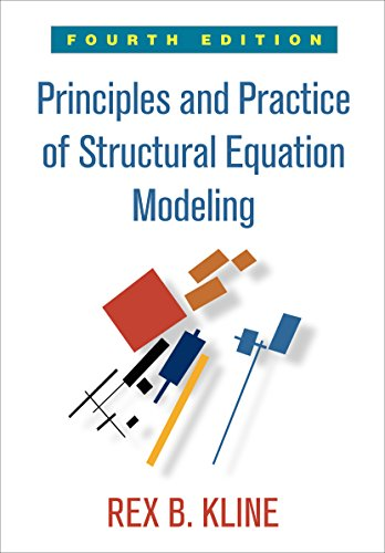 Download Principles and Practice of Structural Equation Modeling (Methodology in the Social Sciences) 146252334X