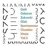 Spontaneous Chamber Music Vol 3