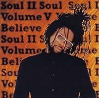 VOL.V -BELIEVE by SOUL II SOUL (1995-07-19)