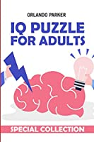 IQ Puzzle For Adults: Araf Puzzles (Brain Game Books)