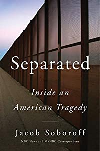 Separated: Inside an American Tragedy (English Edition)