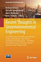 Recent Thoughts in Geoenvironmental Engineering: Proceedings of the 3rd GeoMEast International Congress and Exhibition, Egypt 2019 on Sustainable Civil Infrastructures – The Official International Congress of the Soil-Structure Interaction Group in Egypt (SSIGE)