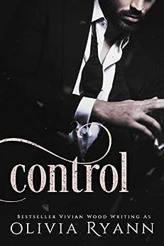 Control: A Dark Mafia Captive Romance (Cherish Series Book 2) by [Ryann, Olivia, Wood, Vivian]