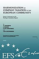 Harmonization of Company Taxation in the European Community (European Fiscal Studies)