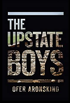 The Upstate Boys by [Aronskind, Ofer]