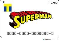 DC×Tファン/Tカード(スーパーマンデザイン)