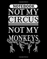 Notebook: circus monkeys  College Ruled - 50 sheets, 100 pages - 8 x 10 inches