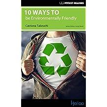 10 Ways to be Environmentally Friendly: Pocket Readers (English Edition)