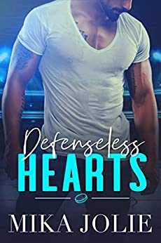 Defenseless Hearts: A Standalone Sports Romance (Playing for Keeps Book 2) by [Jolie, Mika]