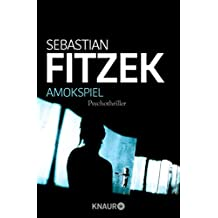 Amokspiel: Psychothriller (German Edition)