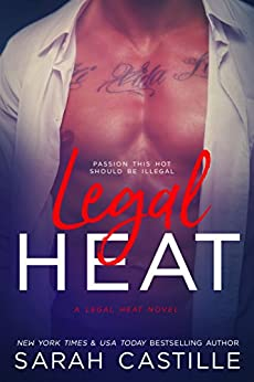 Legal Heat by [Castille, Sarah]