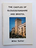 The Castles of Gloucestershire and Bristol