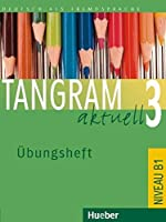 Tangram Aktuell: Ubungsheft 3 - Lektion 1-4 (German Edition) by Silke Hilpert(2006-01-20)