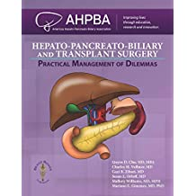 Hepato-Pancreato-Biliary and Transplant Surgery: Practical Management of Dilemmas