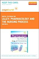 Pharmacology and the Nursing Process - Pageburst E-Book on VitalSource (Retail Access Card), 6e