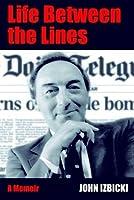 Life Between the Lines: A Memoir
