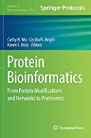 Protein Bioinformatics: From Protein Modifications and Networks to Proteomics (Methods in Molecular Biology)